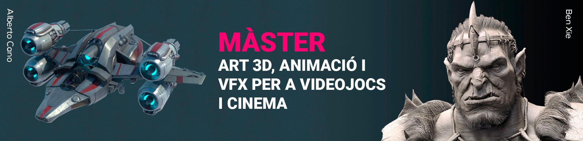 Màster en Art 3D, Animació i Efectes Visuals per a Videojocs i Cinema